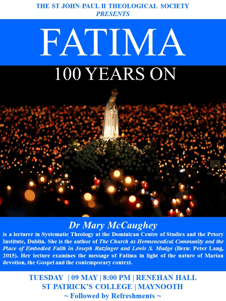 09 MAY Tue 8pm Renehan Hall - Talk on Fatima - Dr Mary Mc Caughey